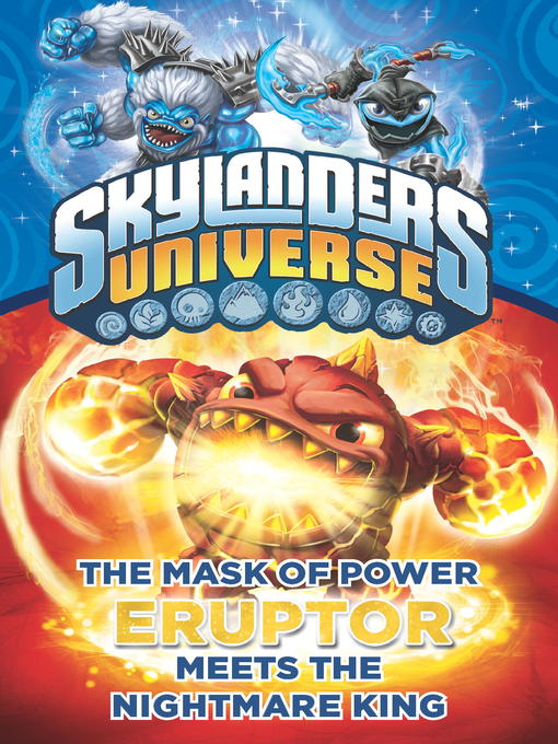 Title details for Skylanders Universe - Eruptor Meets the Nightmare King by Onk Beakman - Available