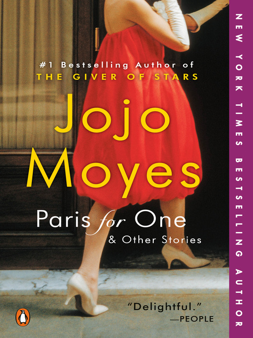 Title details for Paris for One and Other Stories by Jojo Moyes - Wait list