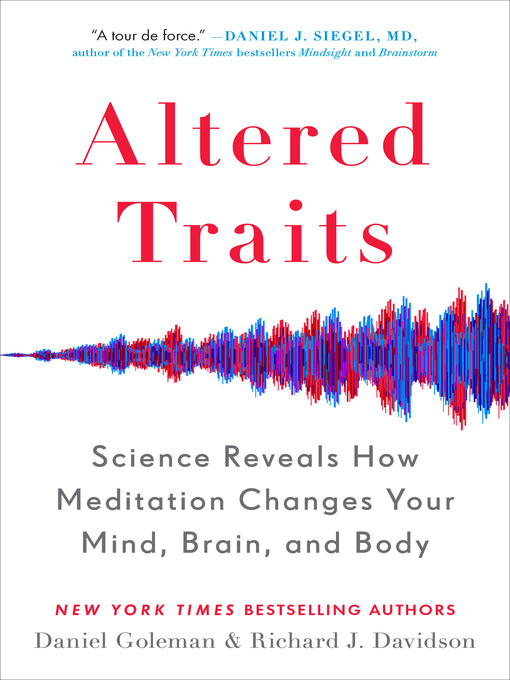 Title details for Altered Traits by Daniel Goleman - Available