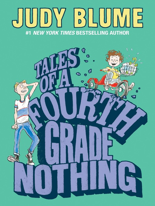 Title details for Tales of a Fourth Grade Nothing by Judy Blume - Available