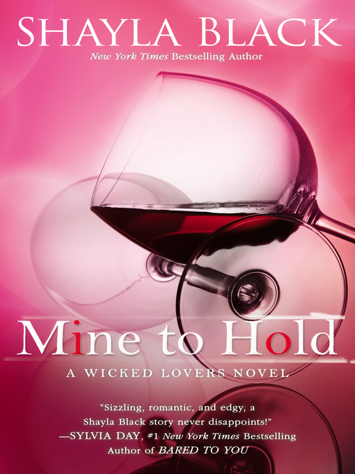 Title details for Mine to Hold by Shayla Black - Available