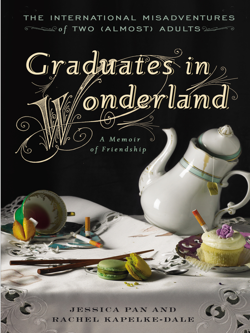 Title details for Graduates in Wonderland by Jessica Pan - Available