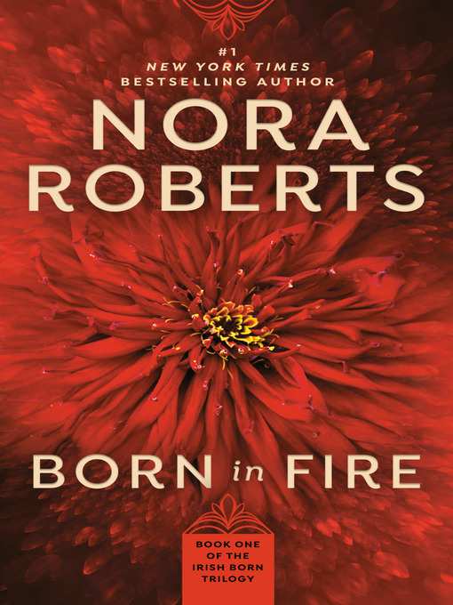 Title details for Born in Fire by Nora Roberts - Available