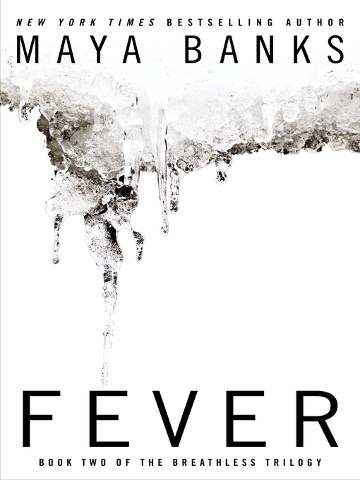 Title details for Fever by Maya Banks - Available