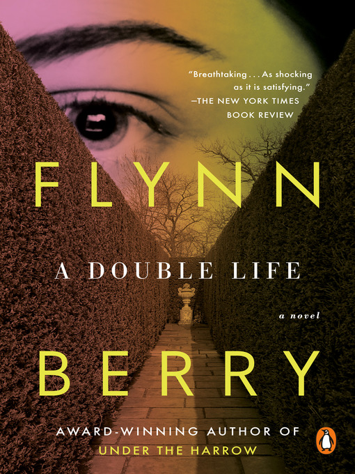 Title details for A Double Life by Flynn Berry - Wait list