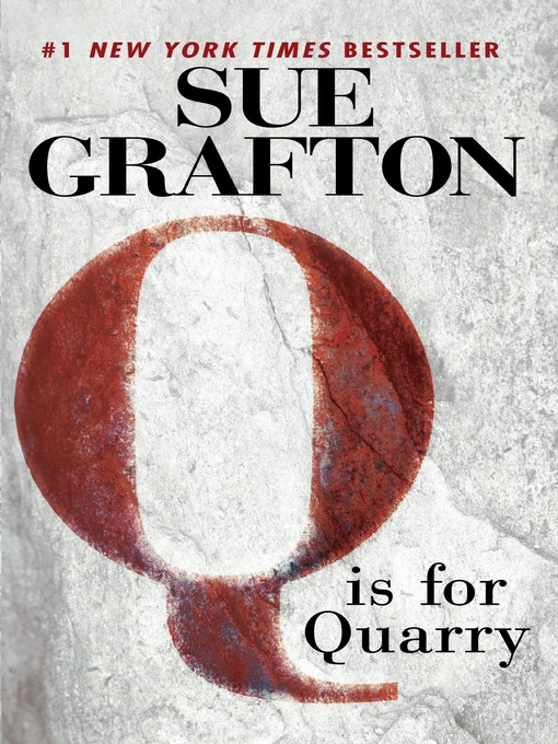 "Cover of ""Q"" is for Quarry"
