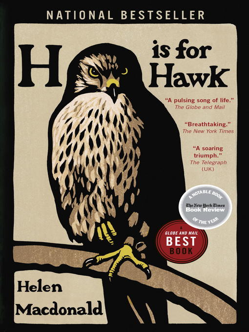 Title details for H is for Hawk by Helen Macdonald - Wait list