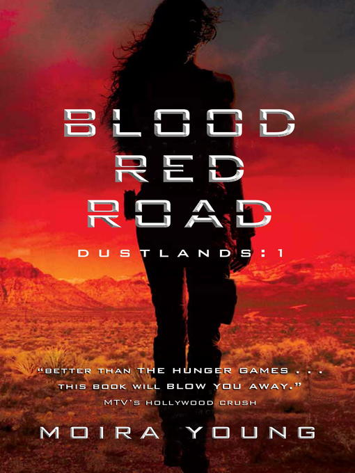 Title details for Blood Red Road by Moira Young - Available