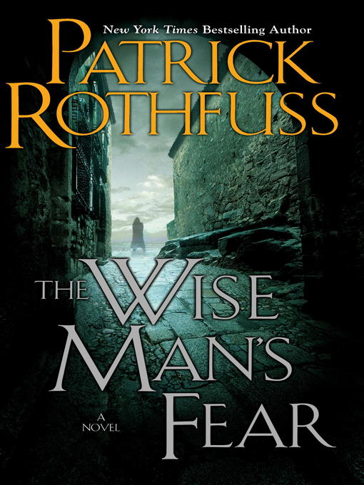 Title details for The Wise Man's Fear by Patrick Rothfuss - Available