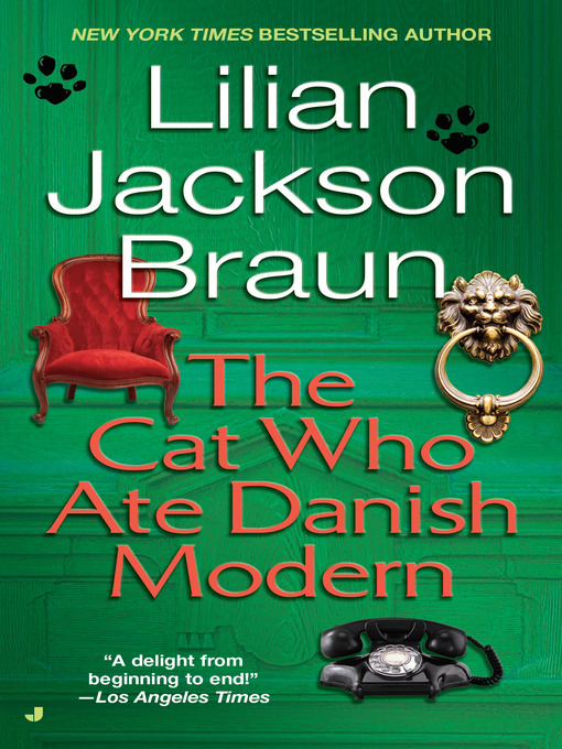 Title details for The Cat Who Ate Danish Modern by Lilian Jackson Braun - Wait list