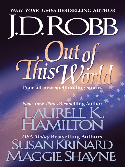 Title details for Out of this World by J. D. Robb - Available