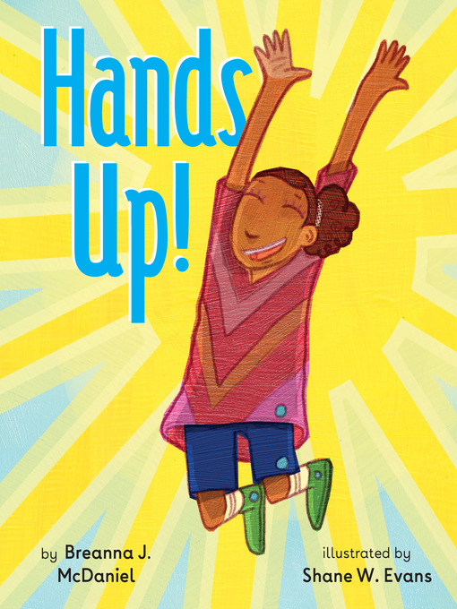 Title details for Hands Up! by Breanna J. McDaniel - Available