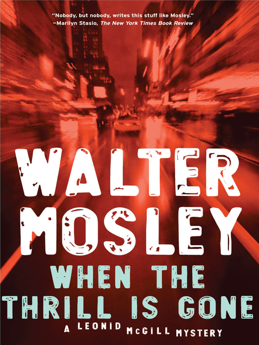 Title details for When the Thrill Is Gone by Walter Mosley - Wait list