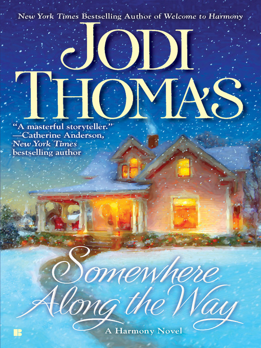 Title details for Somewhere Along the Way by Jodi Thomas - Wait list