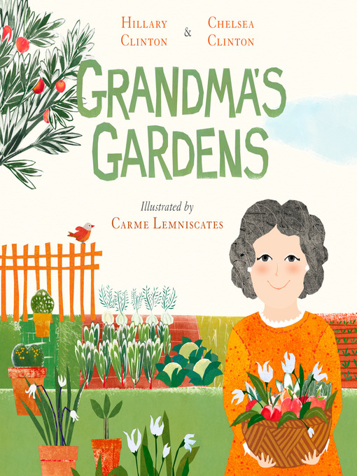 Title details for Grandma's Gardens by Hillary Clinton - Available