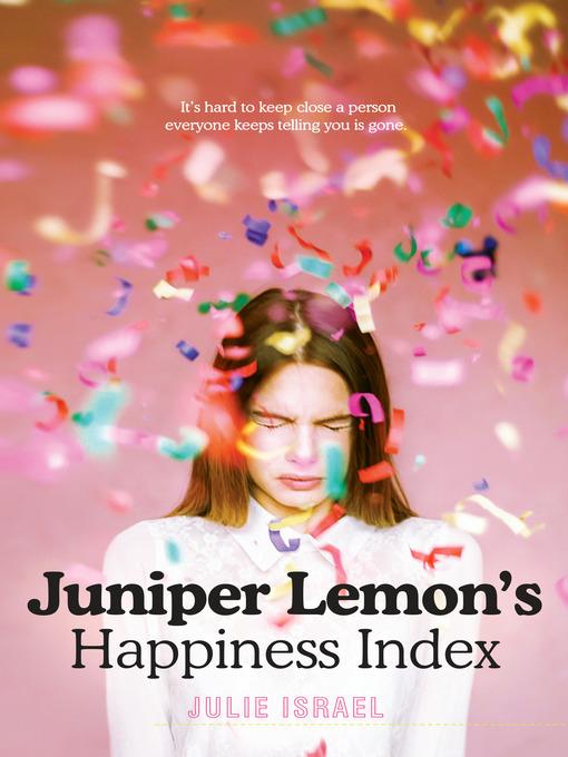 Title details for Juniper Lemon's Happiness Index by Julie Israel - Available