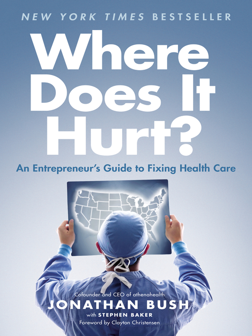 Title details for Where Does It Hurt? by Jonathan Bush - Available