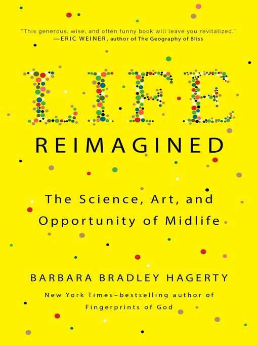 Title details for Life Reimagined by Barbara Bradley Hagerty - Available