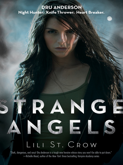Title details for Strange Angels by Lili St. Crow - Available