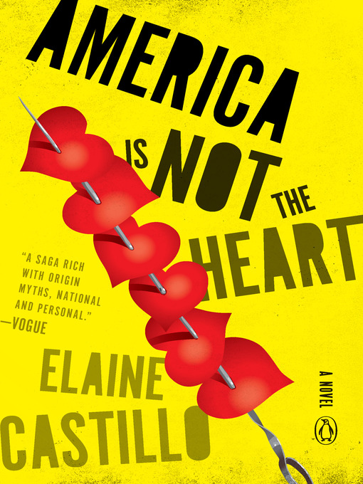 Title details for America Is Not the Heart by Elaine Castillo - Wait list
