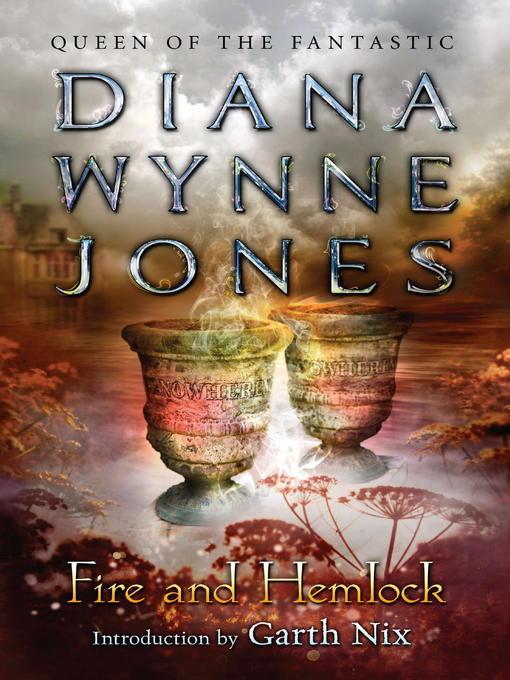 Title details for Fire and Hemlock by Diana Wynne Jones - Wait list