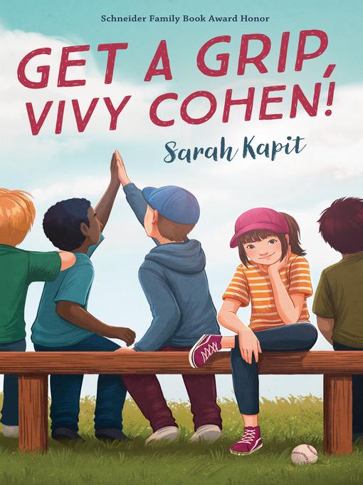 Title details for Get a Grip, Vivy Cohen! by Sarah Kapit - Available