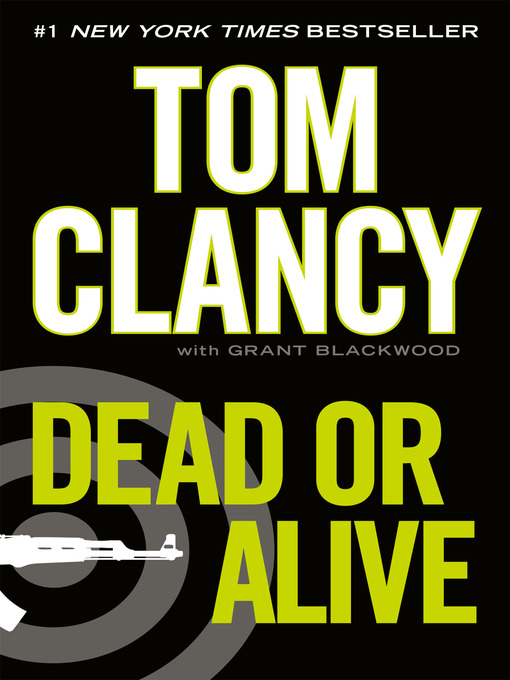 Title details for Dead or Alive by Tom Clancy - Available