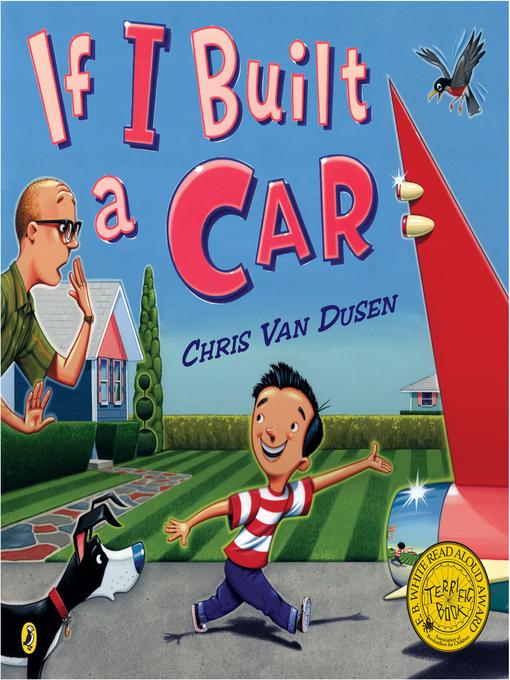 Title details for If I Built a Car by Chris Van Dusen - Wait list