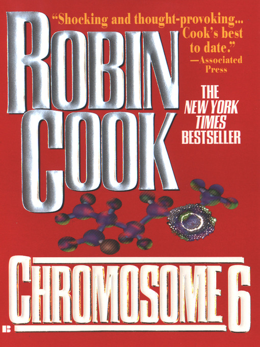 Title details for Chromosome 6 by Robin Cook - Wait list