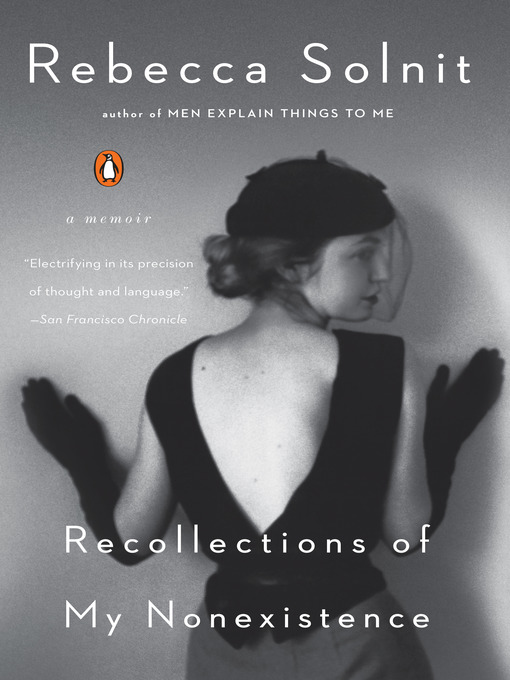 Title details for Recollections of My Nonexistence by Rebecca Solnit - Available