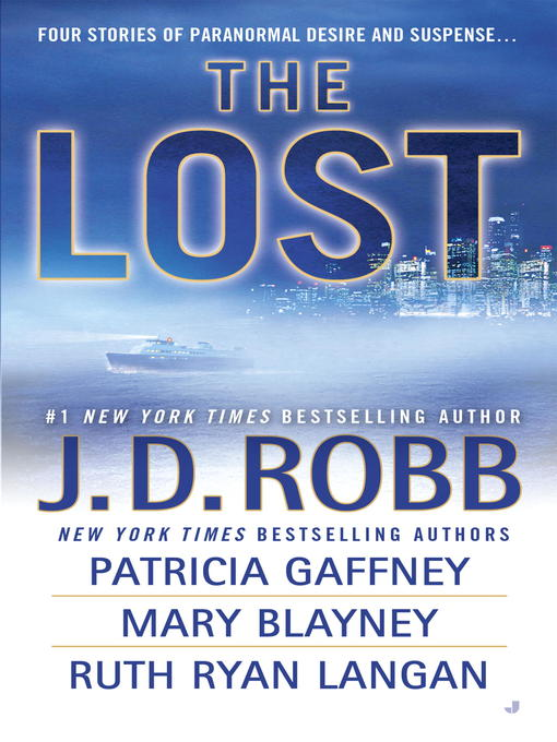 Title details for The Lost by J. D. Robb - Available