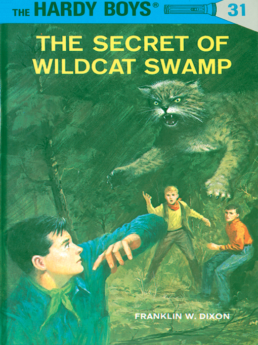 Title details for The Secret of Wildcat Swamp by Franklin W. Dixon - Available