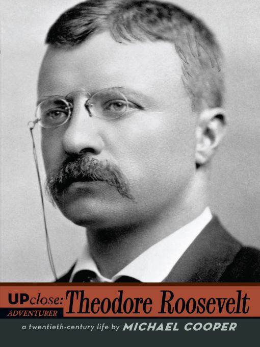 a biography and life of theodore roosevelt