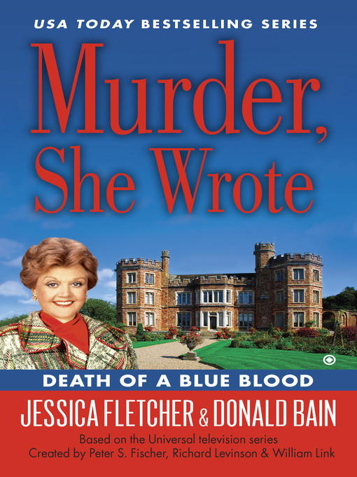 Title details for Death of a Blue Blood by Jessica Fletcher - Wait list