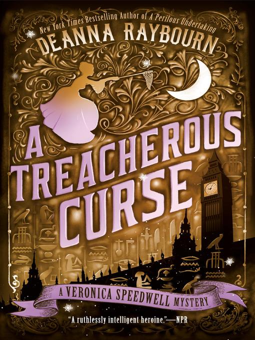Title details for A Treacherous Curse by DEANNA RAYBOURN - Wait list