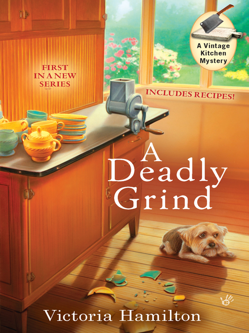 Title details for A Deadly Grind by Victoria Hamilton - Available