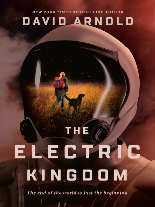 Title details for The Electric Kingdom by David Arnold - Available