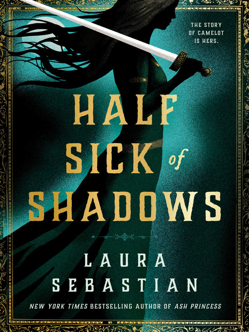 Title details for Half Sick of Shadows by Laura Sebastian - Available