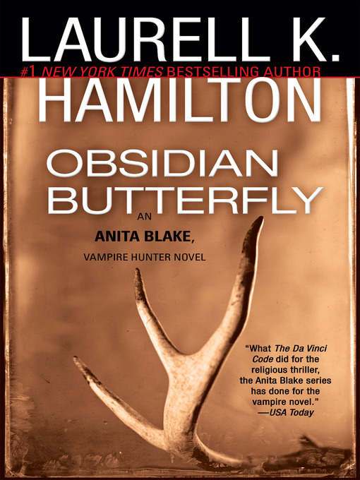 Title details for Obsidian Butterfly by Laurell K. Hamilton - Available
