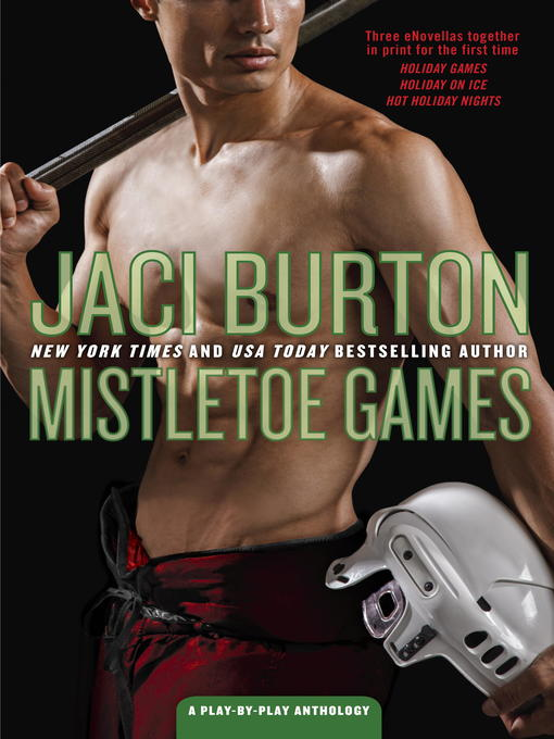 Title details for Mistletoe Games by Jaci Burton - Wait list