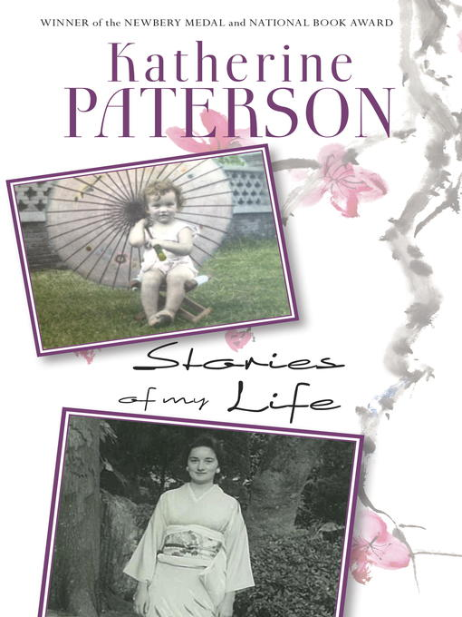 Title details for Stories of My Life by Katherine Paterson - Available