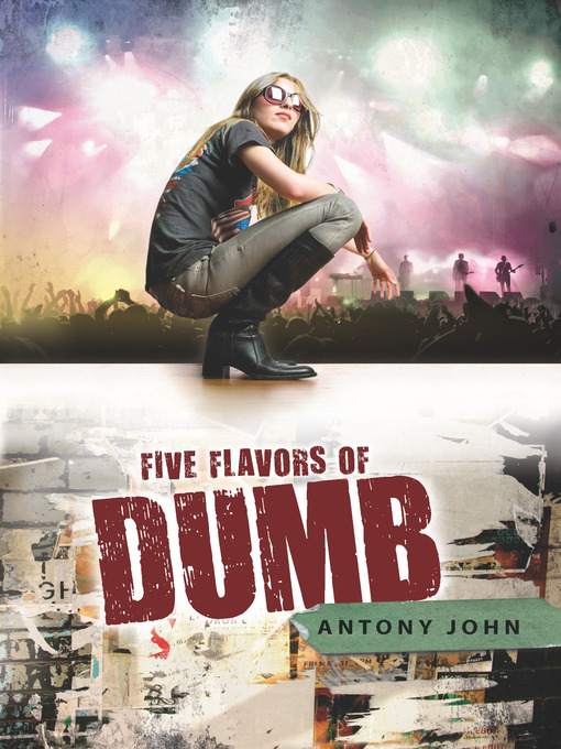 Title details for Five Flavors of Dumb by Antony John - Available