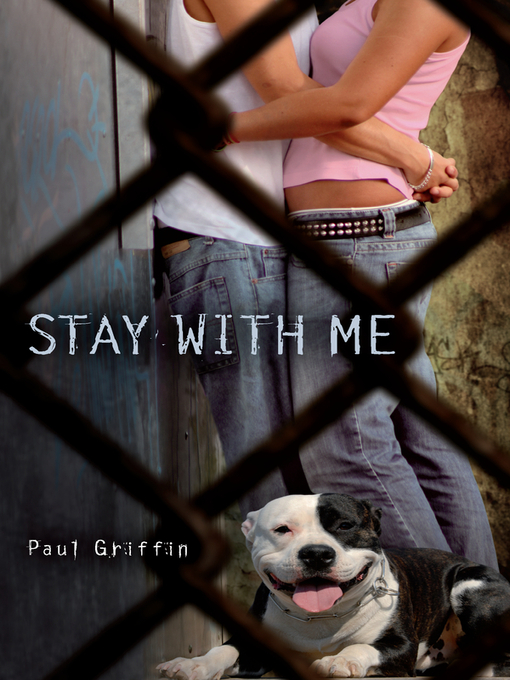 Title details for Stay With Me by Paul Griffin - Available