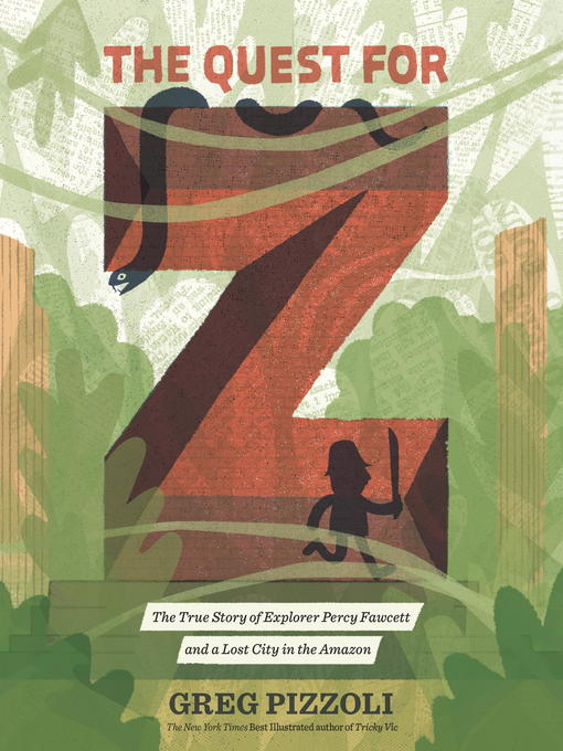 Title details for The Quest for Z by Greg Pizzoli - Wait list