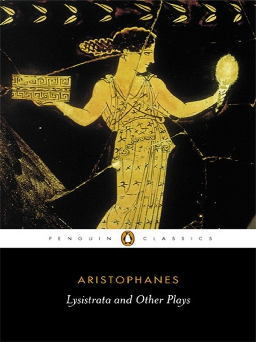 the women in aristophanes comedy lysistrata Lysistrata: the ritual logic of the sex feminist' or gynocratic theme in old athenian comedy women's ritual culture down to aristophanes' time.