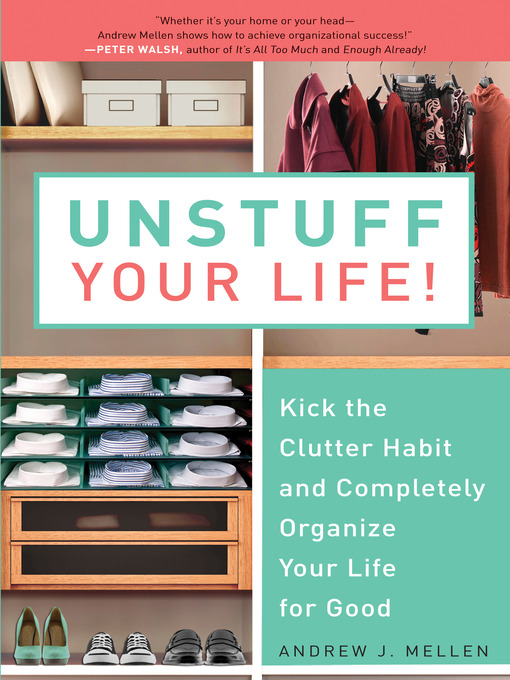 Title details for Unstuff Your Life! by Andrew J. Mellen - Available