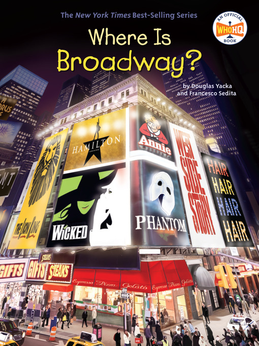 Title details for Where Is Broadway? by Douglas Yacka - Available