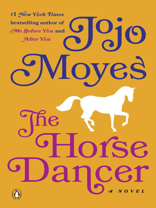 Title details for The Horse Dancer by Jojo Moyes - Wait list