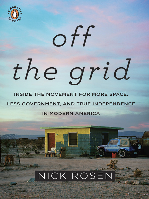 Title details for Off the Grid by Nick Rosen - Available