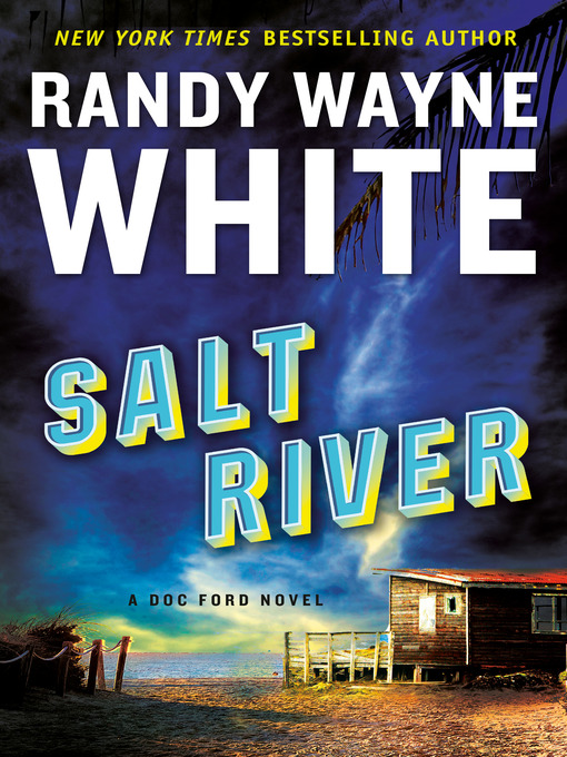 Title details for Salt River by Randy Wayne White - Available